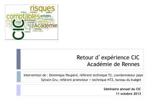 Retour d ' expérience CIC Académie de Rennes