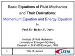 Basic Equations of Fluid Mechanics and Their Derivations: Momentum Equation and Energy Equation
