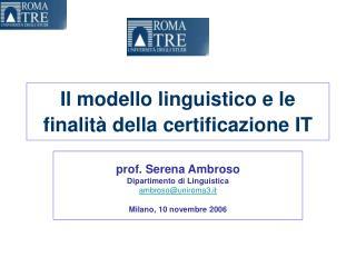 Il modello linguistico e le finalità della certificazione IT