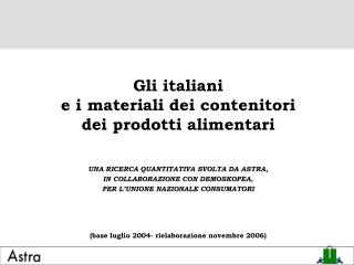 Gli italiani e i materiali dei contenitori dei prodotti alimentari