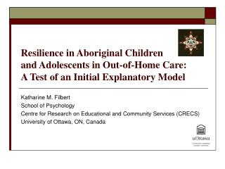 Resilience in Aboriginal Children  and Adolescents in Out-of-Home Care: A Test of an Initial Explanatory Model