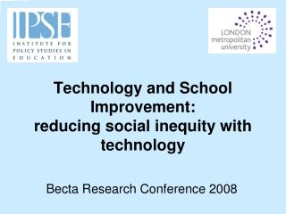 Technology and School Improvement: reducing social inequity with technology