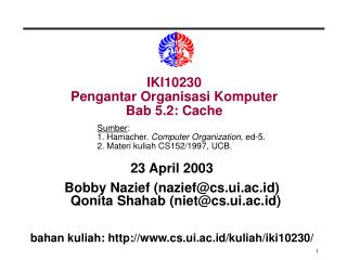 IKI10230 Pengantar Organisasi Komputer Bab 5.2: Cache