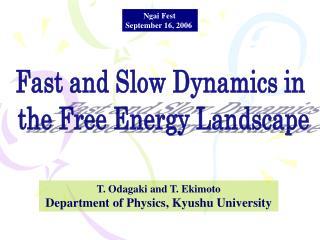 T. Odagaki and T. Ekimoto Department of Physics, Kyushu University