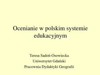 Ocenianie w polskim systemie edukacyjnym