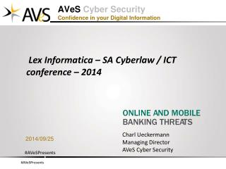 AVeS  Cyber Security Confidence in your Digital Information