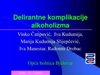 Delirantne komplikacije alkoholizma