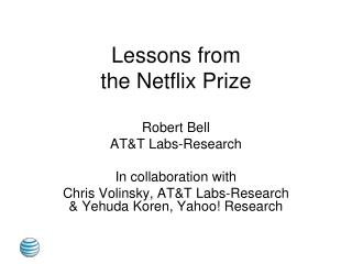 Lessons from the Netflix Prize