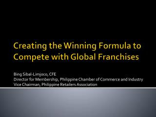 Creating the Winning Formula to Compete with Global Franchises