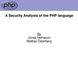 A Security Analysis of the PHP language