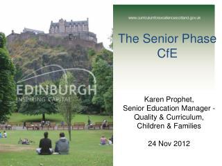 The Senior Phase  CfE