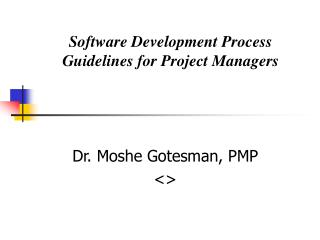 Software Development Process Guidelines for Project Managers