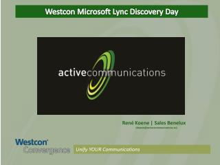 Westcon Microsoft Lync Discovery Day