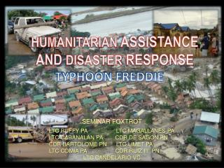 HUMANITARIAN  ASSISTANCE  AND  DISASTER  RESPONSE