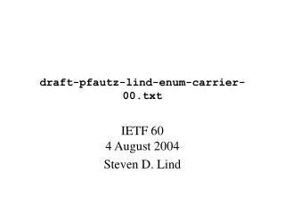 draft-pfautz-lind-enum-carrier-00.txt