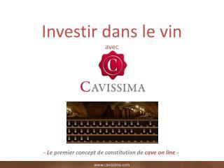 Investir dans le vin avec
