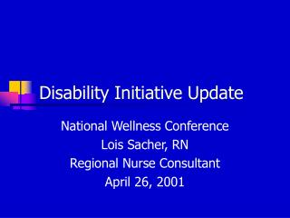 Disability Initiative Update