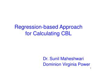 Regression-based Approach for Calculating CBL