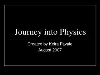 Journey into Physics