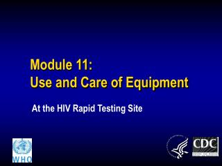 Module 11:  Use and Care of Equipment