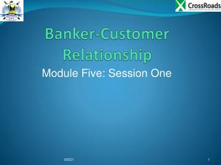 Banker-Customer Relationship