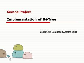 Second Project Implementation of B+Tree