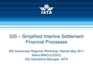 SIS – Simplified Interline Settlement Financial Processes