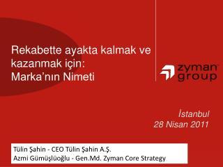 Rekabette ayakta kalmak ve kazanmak için :  Marka'nın Nimeti
