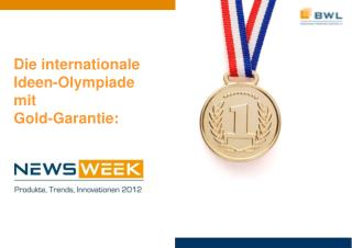 Die internationale  Ideen-Olympiade mit  Gold-Garantie: