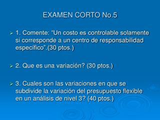 EXAMEN CORTO No.5