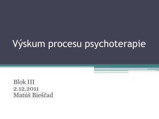 Výskum procesu psychoterapie