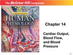 Cardiac Output, Blood Flow, and Blood Pressure