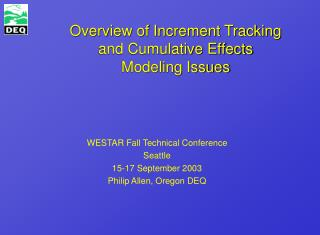 Overview of Increment Tracking and Cumulative Effects Modeling Issues