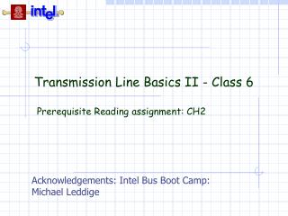 Transmission Line Basics II - Class 6