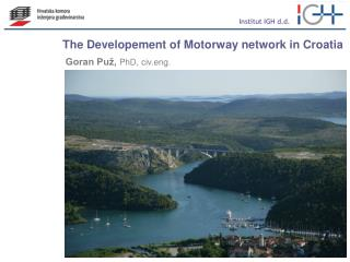 The Developement of Motorway network in Croatia