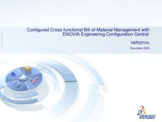 Configured Cross-functional Bill-of-Material  Management with