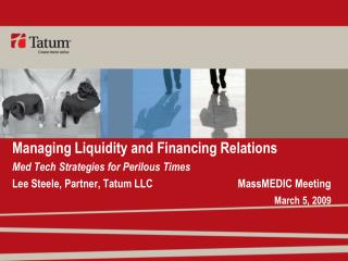 Managing Liquidity and Financing Relations Med Tech Strategies for Perilous Times