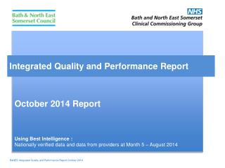 Integrated Quality and Performance Report