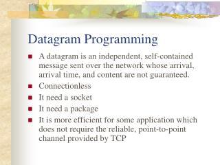 Datagram Programming