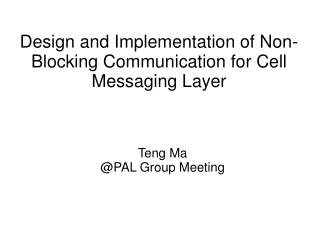 Design and Implementation of Non-Blocking Communication for Cell Messaging Layer