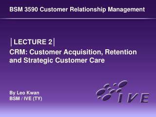 BSM 3590 Customer Relationship Management