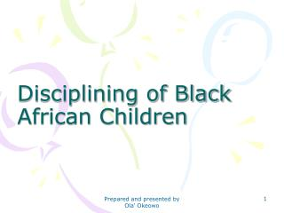 Disciplining of Black African Children
