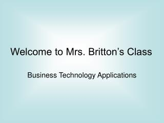 Welcome to Mrs. Britton's Class