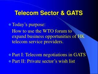 Telecom Sector & GATS