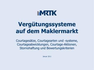 Vergütungssysteme auf dem Maklermarkt