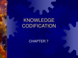 KNOWLEDGE CODIFICATION