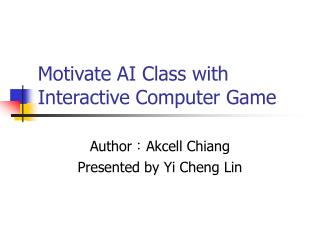 Motivate AI Class with Interactive Computer Game