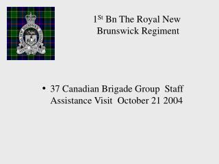 1 St  Bn The Royal New  Brunswick Regiment