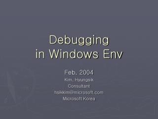 Debugging in Windows Env