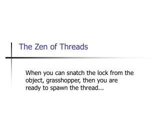 The Zen of Threads